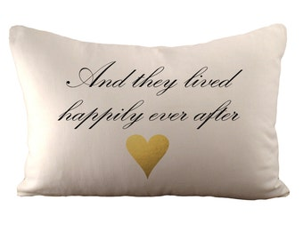 And They Lived Happily Ever After - Cushion Cover - 12x18 - Choose your fabric and heart colour
