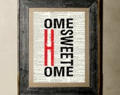 Buy 1 get 1 Free - Home Sweet Home - Printed on a Vintage Dictionary, 8X10, dictionary art, paper art, illustration art, collage