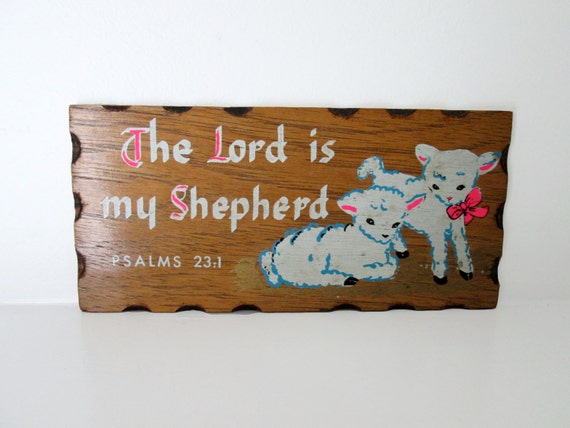 The Lord in my Shepherd Wood Wall Sign