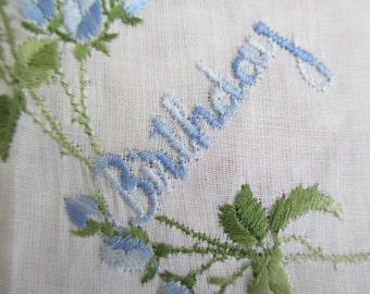 Vintage Hankie Embroidered HAPPY BIRTHDAY Blue Floral On White