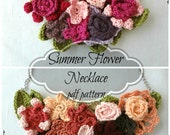 Summer Flower Crocheted Necklace PDF Pattern - Crocheted Necklace Tutorial - Crocheted flower necklace, anemone, Irish rosette, daisy