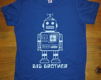 Big Brother Shirt - 6 Colors Available - Kids Big Brother Robot T shirt Sizes 2T, 4T, 6, 8, 10, 12 - Gift Friendly