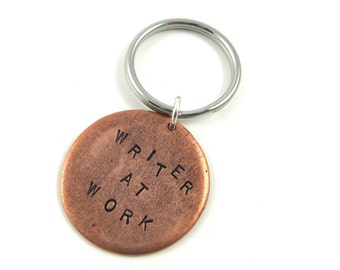 Hand Stamped Keychain: Writer at Work Key Chain, Writing Gift