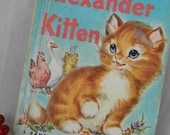 1959 Alexander Kitten  - Shabby Children's Book - Sweet Illustrations