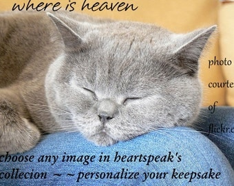choose any image !!...where is heaven ( a spirit' song ) celebrating the journey cards/sentimental cards/unique empathy condolence cards