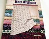 Knit Afghans. The ultimate book of knited Afghans. Afghans patterns. 19 designs.