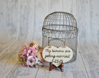Small Pet Save the Date Engagement/ Wedding Photography Props/ Pet Photography My Humans are Getting Married-Wedding Signs- Ships Quickly