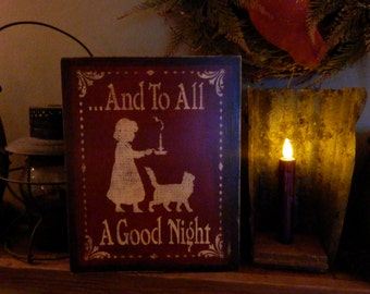 PriMiTiVe - - .....And to ALL a Good NiGhT - - HandpAinTeD SeasOnaL DisTreSSED  WooDen SiGn