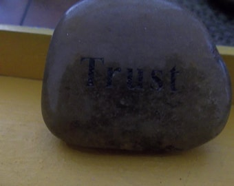 Trust Engraved polished River Rock