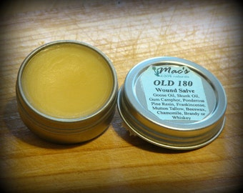 "Mac's 100% Natural ""OLD 180"" Wound Salve, Chemical free, Antique Recipe Restored"