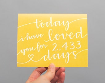 LAST CHANCE Personalized Greeting Card // Today I Have Loved You For So Many Days (Yellow)