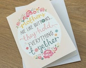 Mother's Day Card Mothers Are Like Buttons, They Hold Everything Together print. Shabby Chic floral. Buttons. Sewing. Mom. Mothering Sunday.