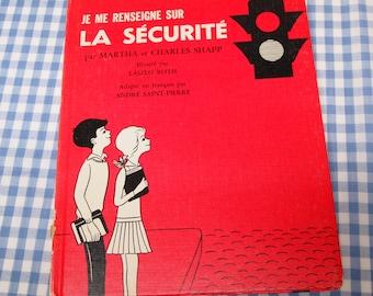 je me renseigne sur la securite, vintage 1971 children's book IN FRENCH