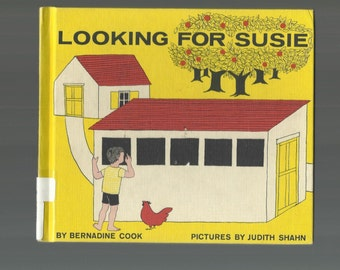 RARE CHILDREN'S BOOK, Looking For Susie, Bernadine Cook, Judith Shahn, 1970's Hardcover Vintage Book In Sound Good Condition, Very Rare