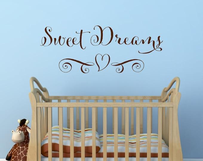 Sweet Dreams Wall Decal - Wall Decal Nursery - Baby Wall Decal - Sweet Dreams Sign