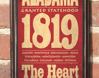 Alabama AL Wall Art Sign Plaque Gift Present Personalized Color Custom Home Decor Auburn Birmingham Dixie Mobile Montgomery Antiqued