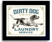 Laundry Room Decor Dirty Dog Art Sign Bathroom Wall Art Mud Room Hound Dog Kitchen Art Hunting Dog