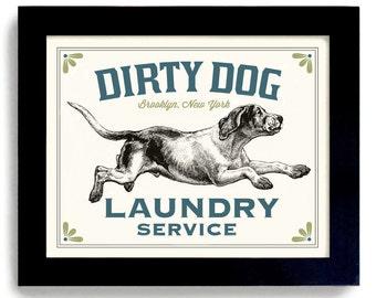 Laundry Room Decor Dirty Dog Art Sign Bathroom Wall Art Mud Room Hound Dog Kitchen Art Hunting Dog