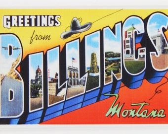 Greetings from Billings Fridge Magnet