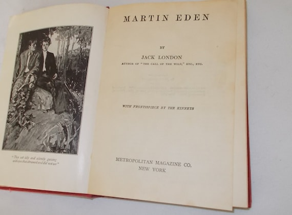 jack london martin eden essay The world has turned many times since the day my father sold jack london a   his semi- autobiographical works martin eden and john barleycorn,.