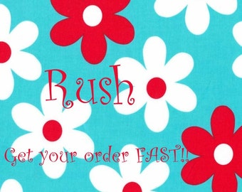Rush Fee......Get your item FAST....