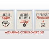 Wizard Print Set - 3 Set Poster Prints - Wizarding Coffee Lover's Set - Accio Coffee - Avada Kedavra Before Decaf - Espresso Patronum