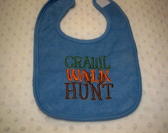 Blue Crawl Walk Hunt Baby Hunting Bib- Perfect for Daddy's Little Hunter - Baby Boy Camo Hunting Bib