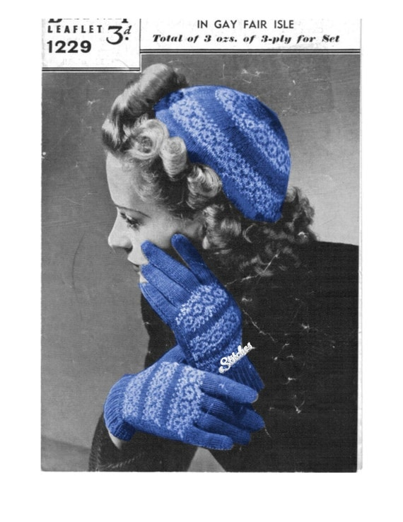1940s Cap and Gloves with Fair Isle bands - 2 Knit patterns PDF 1229