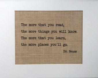 """Dr. Seuss Quote - Burlap Wall Art - Print 8"""" x 10"""" - """"The More That You Read ..."""" - Gift for Teachers - Gift for Graduates"""