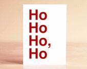 Funny Christmas Card - Funny Holiday Card - Ho Ho Ho Card - Best Friend Christmas Card - Ho Ho Ho, Ho