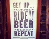 Coffee, Ride, Beer, Repeat - Letterpress poster