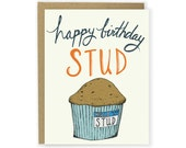 Funny Birthday Card - Happy Birthday Stud Muffin - Happy Birthday Card, Hand Lettered Birthday, Illustrated Birthday Card, Stud Muffin Card