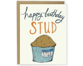 Funny Birthday Card - Happy Birthday Stud Muffin - Happy Birthday Card, Hand Lettered Birthday, Illustrated Birthday Card, Stud Muffin Card