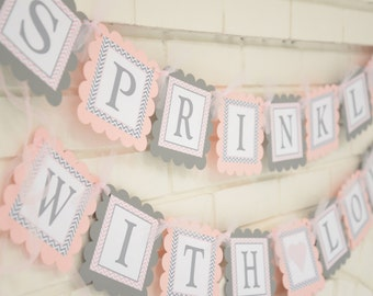 Sprinkled With Love Baby Shower Banner Baby Girl Sprinkle With Love Baby Boy Sprinkle Decoration Pink and Gray Sprinkle Banner Grey