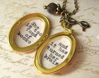 Locket necklace with quote she is too fond of books and it has turned her brain louisa may alcott inspirational pendant necklace for women