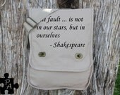 """Shakespeare Quote """"The Fault In Our Stars..."""" Canvas Messenger Bag - Laptop Bag - iPad Bag - Diaper Bag - School Bag"""