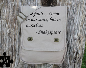 "Shakespeare Quote ""The Fault In Our Stars..."" Canvas Messenger Bag - Laptop Bag - iPad Bag - Diaper Bag - School Bag"