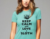 Keep Calm and Love A Sloth T-Shirt - Soft Cotton T Shirts for Women, Men/Unisex, Kids