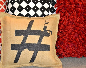 Painted Burlap Hash Tag Pillow …Hand  Screened on Burlap