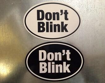 Don't Blink Black and White Magnet Set
