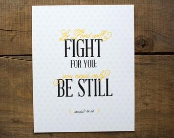 Be Still Exodus 14:14 Print