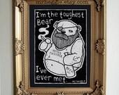 Bearded Bear of Manliness -  Graffiti Print