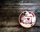 Be my valentine Beloved Embroidery Hoop Art // Christmas Ornament  // love // wedding // anniversary // romantic // red heart