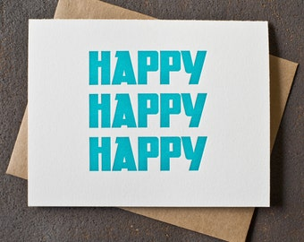 Letterpress Birthday Card - Happy Happy Happy - Teal