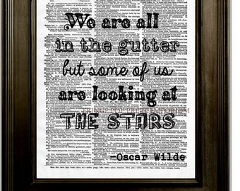 Oscar Wilde Stars Quote Art Print 8 x 10 Dictionary Page - We are all in the gutter but some of us are looking at the stars - Inspiration