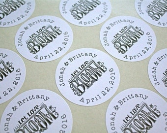 "Wedding favor labels, personalized stickers.  2"" round stickers, set of 20, Let Love Bloom.  Matte white or Kraft brown."
