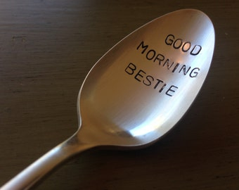 Good Morning Bestie, recycled vintage silver plate spoon