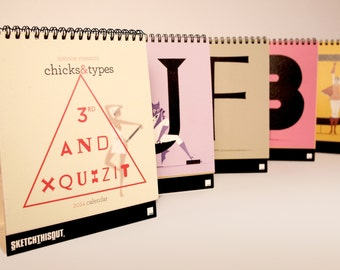 Chicks&Types desk Calendar 2014