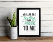 Personalized Ray LaMontagne Poster - You Are The Best Thing Lyrics Graphic Print - Custom Name and Anniversary - Gift For Significant Other