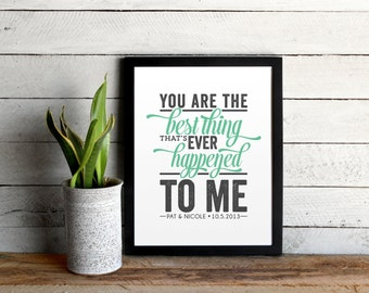 Personalized Ray LaMontagne Poster • You Are The Best Thing Lyrics Graphic Print • Custom Name and Anniversary • Gift For Significant Other